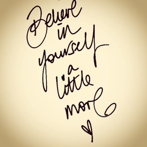 believe-in-yourself-a-little-more