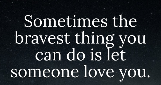 let someone love you